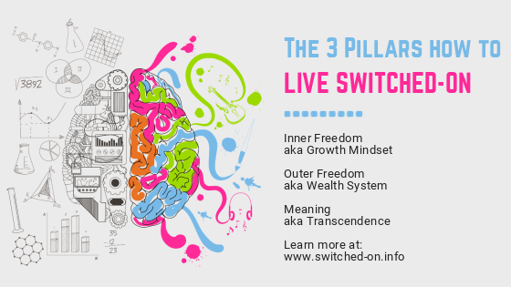The 3 Pillars of Switched-on Living