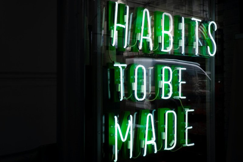 How to create habits that stick